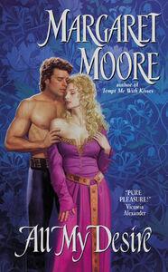 Foto Cover di All My Desire, Ebook inglese di Margaret Moore, edito da HarperCollins
