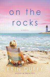 Foto Cover di On the Rocks, Ebook inglese di Erin Duffy, edito da HarperCollins