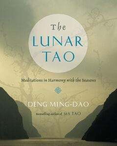 Foto Cover di The Lunar Tao, Ebook inglese di Ming-Dao Deng, edito da HarperCollins