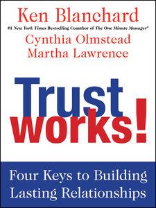 Foto Cover di Trust Works!, Ebook inglese di AA.VV edito da HarperCollins