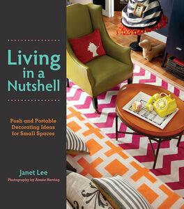 Foto Cover di Living in a Nutshell, Ebook inglese di Janet Lee, edito da HarperCollins