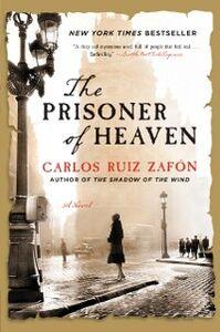 Foto Cover di The Prisoner of Heaven, Ebook inglese di Carlos Ruiz Zafon, edito da HarperCollins