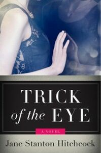Foto Cover di A Trick of the Eye, Ebook inglese di Jane Stanton Hitchcock, edito da HarperCollins