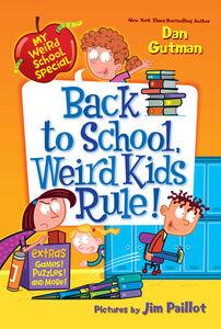 Ebook in inglese My Weird School Special: Back to School, Weird Kids Rule! Gutman, Dan