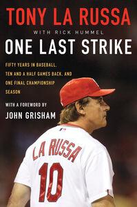 Foto Cover di One Last Strike, Ebook inglese di Tony La Russa, edito da HarperCollins