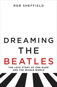 Ebook in inglese Dreaming the Beatles Sheffield, Rob
