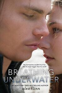 Foto Cover di Breathing Underwater, Ebook inglese di Alex Flinn, edito da HarperCollins