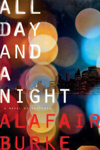 Ebook in inglese All Day and a Night Burke, Alafair