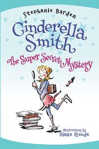 Foto Cover di The Super Secret Mystery, Ebook inglese di Diane Goode,Stephanie Barden, edito da HarperCollins