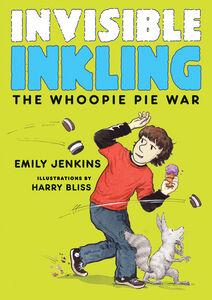 Foto Cover di The Whoopie Pie War, Ebook inglese di Harry Bliss,Emily Jenkins, edito da HarperCollins