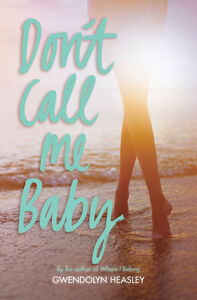 Ebook in inglese Don't Call Me Baby Heasley, Gwendolyn