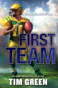 Foto Cover di First Team, Ebook inglese di Tim Green, edito da HarperCollins