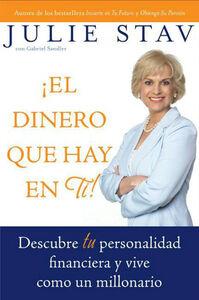 Foto Cover di El Dinero que Hay en Ti!, Ebook inglese di Julie Stav, edito da HarperCollins