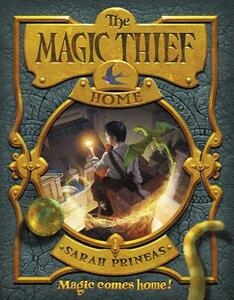 The Magic Thief: Home - Sarah Prineas - cover