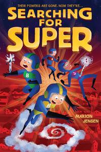 Foto Cover di Searching for Super, Ebook inglese di Marion Jensen, edito da HarperCollins