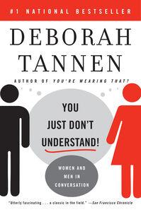 Foto Cover di You Just Don't Understand, Ebook inglese di Deborah Tannen, edito da HarperCollins