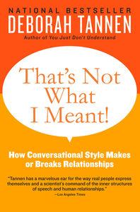 Foto Cover di That's Not What I Meant!, Ebook inglese di Deborah Tannen, edito da HarperCollins