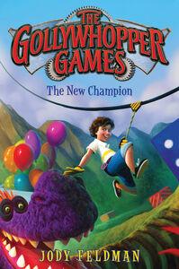 Ebook in inglese Gollywhopper Games: The New Champion Feldman, Jody