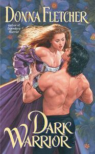 Foto Cover di Dark Warrior, Ebook inglese di Donna Fletcher, edito da HarperCollins