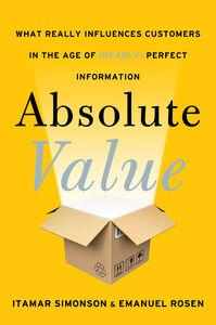 Foto Cover di Absolute Value, Ebook inglese di Emanuel Rosen,Itamar Simonson, edito da HarperCollins