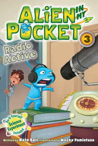 Foto Cover di Alien in My Pocket #3: Radio Active, Ebook inglese di Nate Ball, edito da HarperCollins