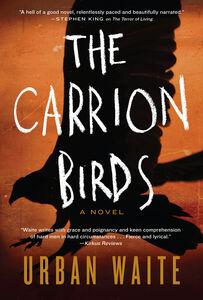 Foto Cover di The Carrion Birds, Ebook inglese di Urban Waite, edito da HarperCollins