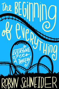 Foto Cover di The Beginning of Everything, Ebook inglese di Robyn Schneider, edito da HarperCollins