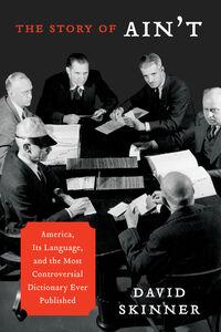 Foto Cover di The Story of Ain't, Ebook inglese di David Skinner, edito da HarperCollins