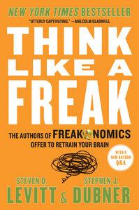Foto Cover di Think Like a Freak, Ebook inglese di Steven D. Levitt,Stephen J. Dubner, edito da HarperCollins