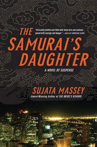 Foto Cover di The Samurai's Daughter, Ebook inglese di Sujata Massey, edito da HarperCollins