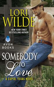 Foto Cover di Somebody to Love, Ebook inglese di Lori Wilde, edito da HarperCollins
