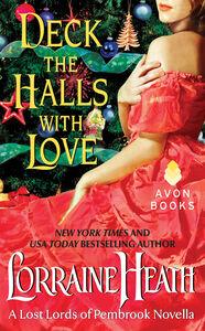 Foto Cover di Deck the Halls With Love, Ebook inglese di Lorraine Heath, edito da HarperCollins