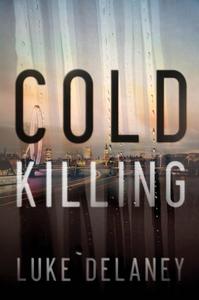 Ebook in inglese Cold Killing Delaney, Luke