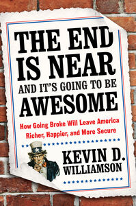 Foto Cover di The End Is Near and It's Going to Be Awesome, Ebook inglese di Kevin D. Williamson, edito da HarperCollins