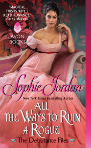 Foto Cover di All the Ways to Ruin a Rogue, Ebook inglese di Sophie Jordan, edito da HarperCollins
