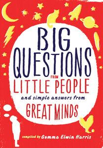 Foto Cover di Big Questions from Little People, Ebook inglese di Gemma Elwin Harris, edito da HarperCollins