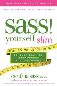 Foto Cover di S.A.S.S. Yourself Slim, Ebook inglese di Cynthia Sass, edito da HarperCollins