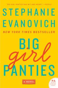 Foto Cover di Big Girl Panties, Ebook inglese di Stephanie Evanovich, edito da HarperCollins