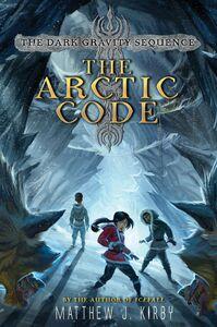 Foto Cover di The Arctic Code, Ebook inglese di Matthew J. Kirby, edito da HarperCollins