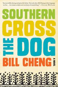 Foto Cover di Southern Cross the Dog, Ebook inglese di Bill Cheng, edito da HarperCollins