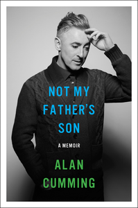 Ebook in inglese Not My Father's Son Cumming, Alan