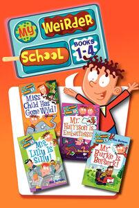 Foto Cover di My Weirder School Collection, Books 1-4, Ebook inglese di Dan Gutman,Jim Paillot, edito da HarperCollins