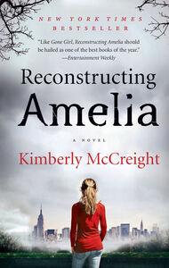 Foto Cover di Reconstructing Amelia, Ebook inglese di Kimberly McCreight, edito da HarperCollins