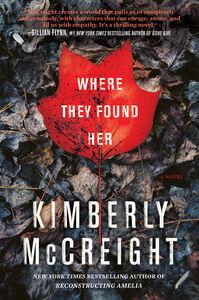 Foto Cover di Where They Found Her, Ebook inglese di Kimberly McCreight, edito da HarperCollins