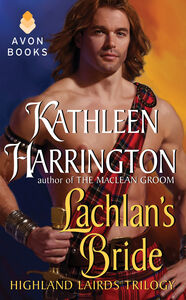Foto Cover di Lachlan's Bride, Ebook inglese di Kathleen Harrington, edito da HarperCollins