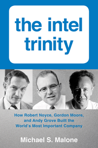 Ebook in inglese Intel Trinity,The Malone, Michael S.