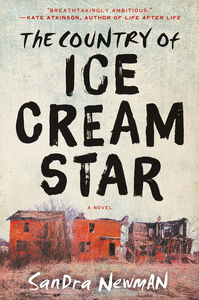 Foto Cover di The Country of Ice Cream Star, Ebook inglese di Sandra Newman, edito da HarperCollins