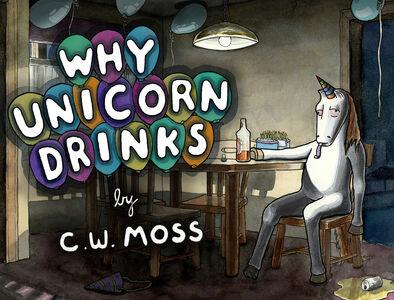 Foto Cover di Why Unicorn Drinks, Ebook inglese di C. W. Moss, edito da HarperCollins