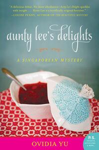 Foto Cover di Aunty Lee's Delights, Ebook inglese di Ovidia Yu, edito da HarperCollins