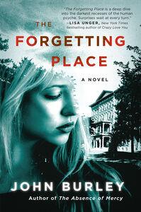 Foto Cover di The Forgetting Place, Ebook inglese di John Burley, edito da HarperCollins